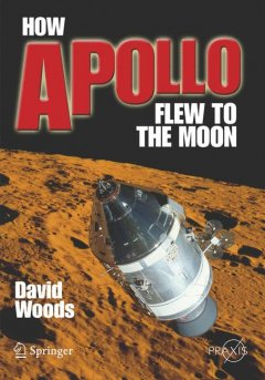 How Apollo flew to the Moon cover image