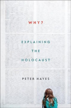 Why? : explaining the Holocaust cover image