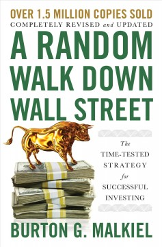 A random walk down Wall Street the time-tested strategy for successful investing cover image