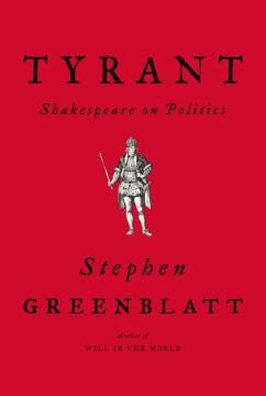 Tyrant : Shakespeare on politics cover image