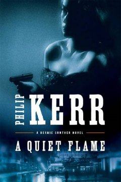 A quiet flame : a Bernie Gunther novel cover image
