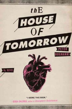 The house of tomorrow cover image