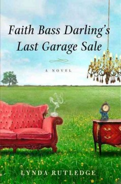 Faith Bass Darling's last garage sale cover image
