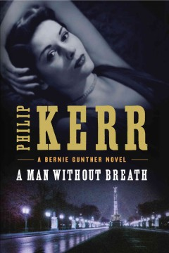 A man without breath : a Bernie Gunther novel cover image