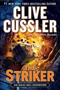 The striker : an Isaac Bell adventure cover image