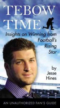 Tebow time : insights on winning from football's rising star cover image
