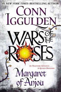 Wars of the Roses : Margaret of Anjou cover image