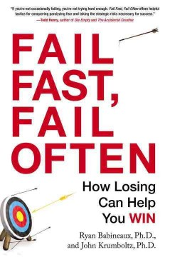 Fail fast, fail often : how losing can help you win cover image