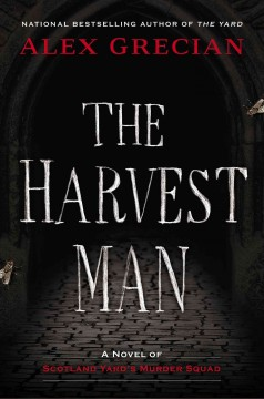 The harvest man : a novel of Scotland Yard's murder squad cover image