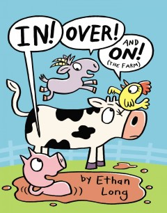 In, over and on! (the farm) cover image