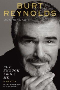 But enough about me : a memoir cover image