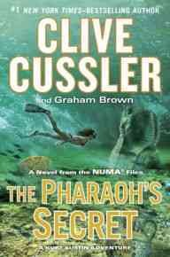 The pharaoh's secret : a novel from the Numa files cover image