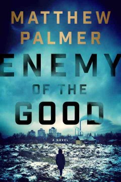 Enemy of the good cover image