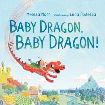 Baby dragon, baby dragon! cover image