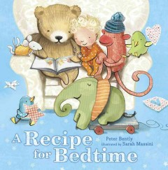 A recipe for bedtime cover image