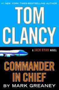 Tom Clancy commander-in-chief cover image
