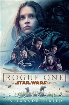 Rogue One : a Star Wars story cover image