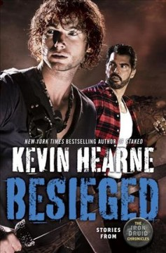 Besieged : stories from the Iron Druid chronicles cover image