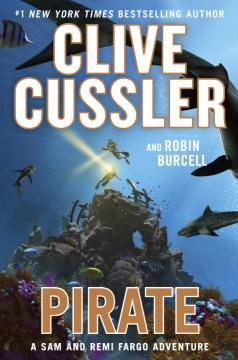 Pirate : a Sam and Remi Fargo adventure cover image