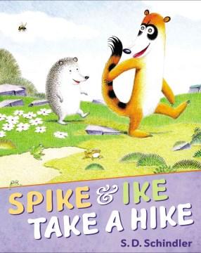 Spike and Ike take a hike cover image
