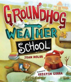 Groundhog weather school cover image