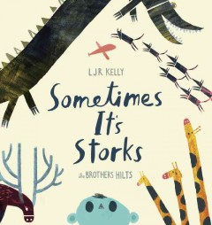 Sometimes it's storks cover image