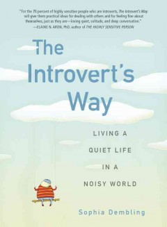 The introvert's way : living a quiet life in a noisy world cover image