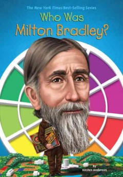 Who was Milton Bradley? cover image
