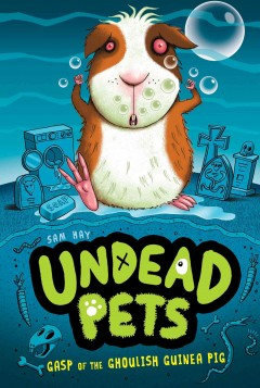 Gasp of the ghoulish guinea pig cover image
