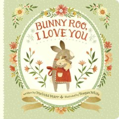 Bunny-Roo, I love you cover image