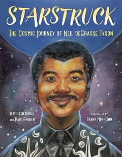 Starstruck : the cosmic journey of Neil deGrasse Tyson cover image