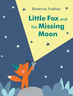 Little Fox and the missing moon cover image