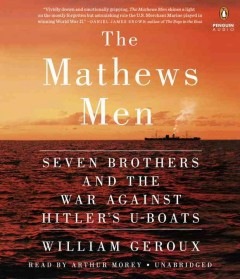 The Mathews men seven brothers and the war against Hitler's u-boats cover image