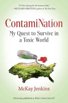 ContamiNation : my quest to survive in a toxic world cover image