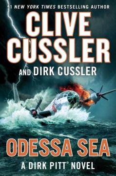 Odessa sea : a Dirk Pitt adventure cover image