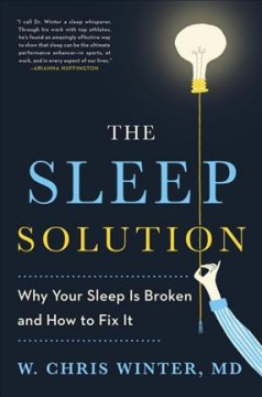 The sleep solution : why your sleep is broken and how to fix it cover image