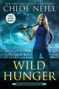 Wild hunger : an heirs of Chicagoland novel cover image