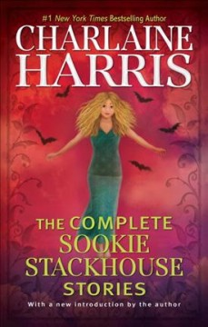The complete Sookie Stackhouse stories cover image