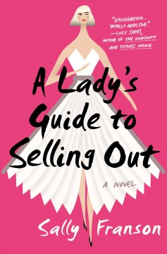 A lady's guide to selling out cover image