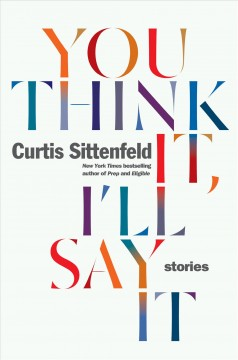 You think it, I'll say it : stories cover image