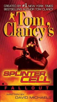 Tom Clancy's splinter cell. Fallout cover image
