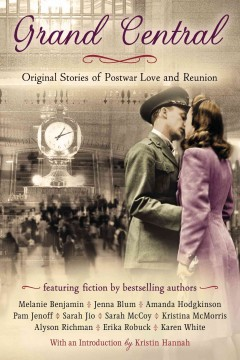 Grand Central : original stories of postwar love and reunion cover image