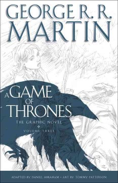 A game of thrones : the graphic novel. Volume 3 cover image