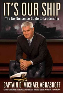 It's our ship : the no-nonsense guide to leadership cover image