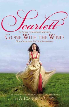 Scarlett : the sequel to Margaret Mitchell's Gone with the wind cover image
