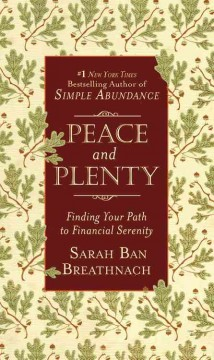 Peace and plenty : finding your path to financial serenity cover image