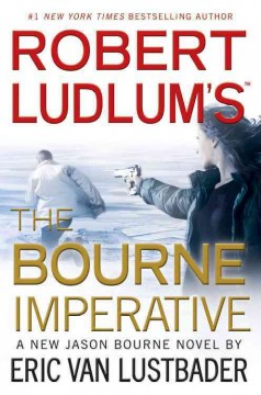 Robert Ludlum's The Bourne imperative : a new Jason Bourne novel cover image