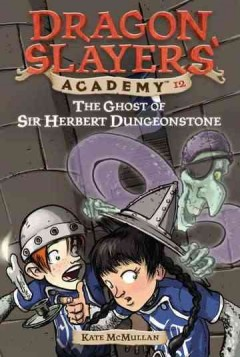 The ghost of Sir Herbert Dungeonstone cover image