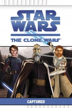 Star Wars, the Clone Wars. Captured cover image