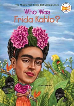 Who was Frida Kahlo? cover image